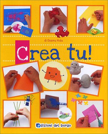 Crea tu de edizioni del borgo libros y revistas for Crea tu casa