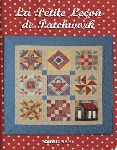 La petite le on de patchwork de quiltmania libros y - Casas de patchwork ...