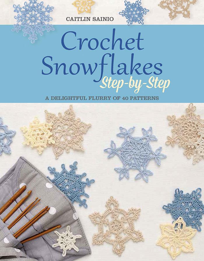 Crochet Snowflakes Step-by-Step de Search Press - Libros y revistas ...